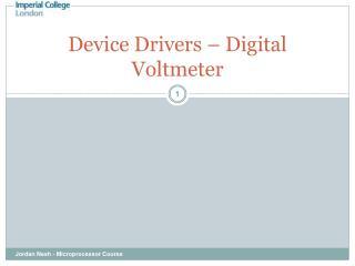 Device Drivers – Digital Voltmeter