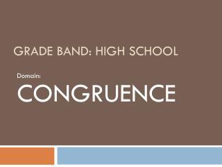 Grade Band : HIGH SCHOOL
