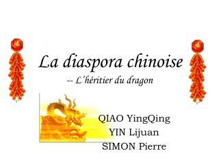 La diaspora chinoise -- L