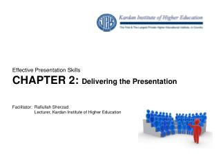 Effective Presentation Skills CHAPTER  2:  Delivering the Presentation