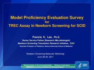 Model Proficiency Evaluation Survey  for TREC Assay in Newborn Screening for SCID