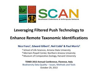 Leveraging Filtered Push Technology to  Enhance Remote Taxonomic Identifications