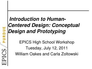 Introduction to Human-Centered Design: Conceptual Design and Prototyping
