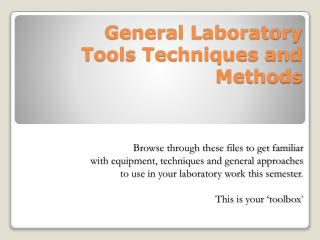 General Laboratory  Tools Techniques and Methods
