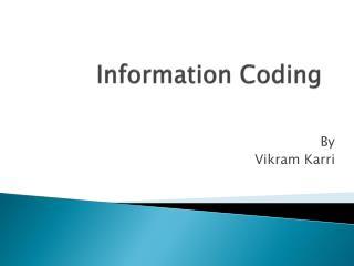 Information Coding