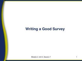 Writing a Good Survey