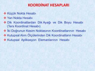 KOORDİNAT HESAPLARI