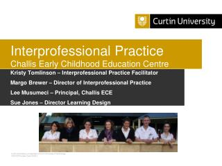 Interprofessional Practice  Challis Early Childhood Education Centre