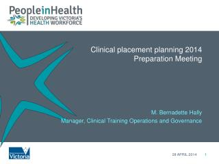 Clinical  placement planning 2014  Preparation  Meeting