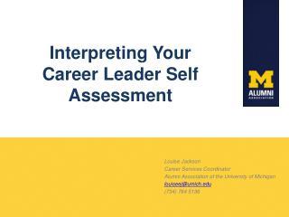 Interpreting Your Career Leader Self Assessment
