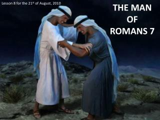 THE MAN OF ROMANS 7