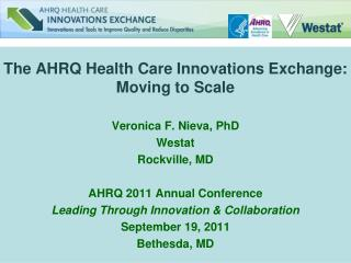 The AHRQ Health Care Innovations Exchange:  Moving to Scale
