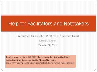 Help for Facilitators and  Notetakers