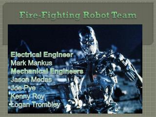 Fire-Fighting Robot Team