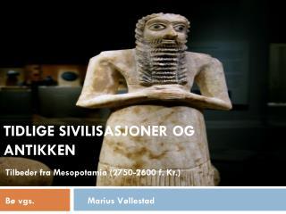 Tidlige sivilisasjoner og antikken