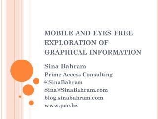 mobile and eyes free exploration of graphical information