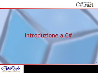 Introduzione a  C#