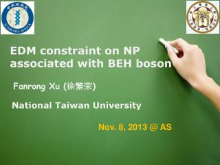 EDM constraint on NP associated with BEH boson