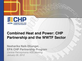 Combined Heat and Power: CHP Partnership and the WWTF Sector
