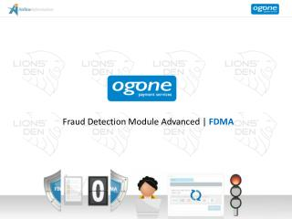 Fraud Detection Module Advanced |  FDMA