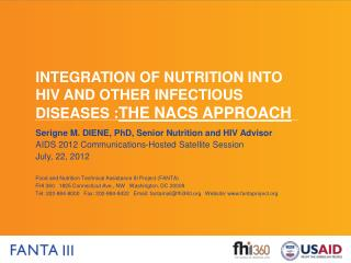 Integration of nutrition into  hiv  and other infectious diseases : the  nacs  approach