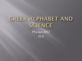 Greek Alphabet and Science