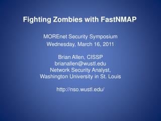 Fighting  Zombies with  FastNMAP