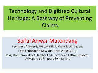 Technology and Digitized Cultural Heritage: A Best way of Preventing Claims