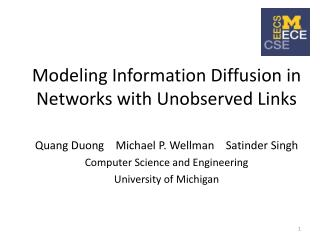 Modeling Information Diffusion in Networks with Unobserved Links