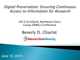 Digital Preservation: Ensuring Continuous Access to Information for Research