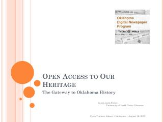 Open Access to Our Heritage