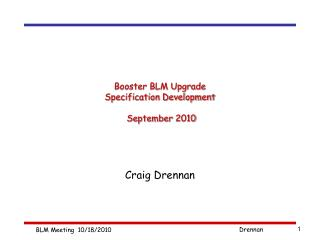Booster BLM Upgrade Specification Development  September 2010
