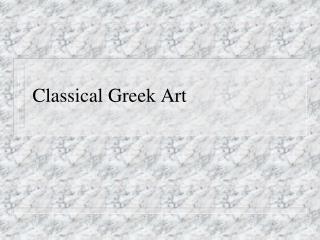 Classical Greek Art