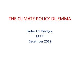 THE CLIMATE POLICY DILEMMA