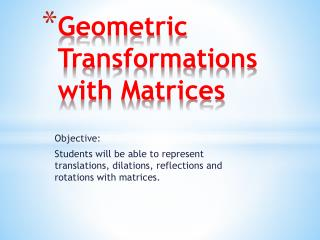 Geometric Transformations with Matrices
