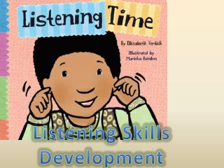 Listening  S kills Development