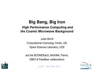 Big Bang, Big Iron High Performance Computing and  the Cosmic Microwave Background
