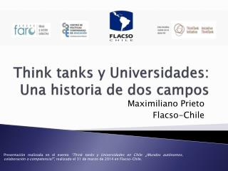 Think tanks y Universidades: Una historia de dos campos