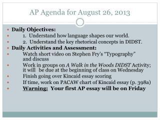 AP Agenda for August 26, 2013