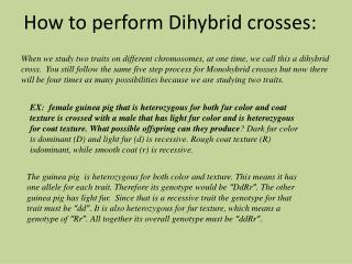 How to perform  Dihybrid  crosses: