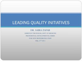 LEADING QUALITY INITIATIVES