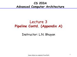 Lecture  3 Pipeline Contd. (Appendix  A)