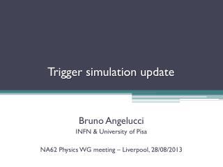 Trigger  simulation  update