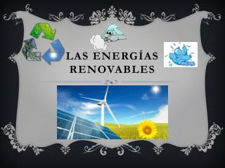 Las energ�as renovables