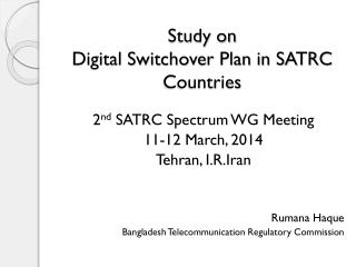 Study on  Digital Switchover Plan in SATRC Countries