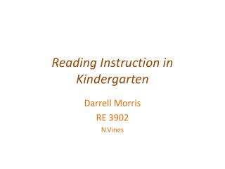 Reading Instruction in Kindergarten