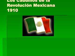 Los Caudillos de la Revoluci