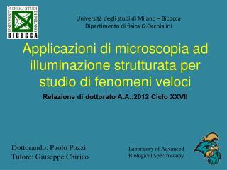 Applicazioni  di  microscopia  ad  illuminazione strutturata  per studio di  fenomeni veloci