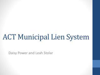 ACT Municipal Lien System