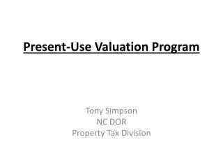 Present-Use Valuation Program